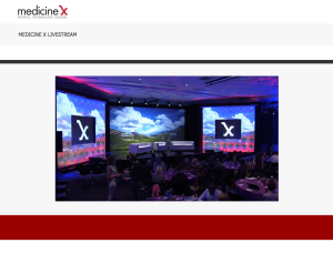 LIve Webcasting Services at Stanford MedX